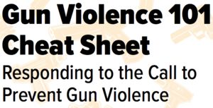 Front cover of PDF for the Gun Violence Cheat Sheet.