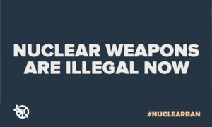 Nuclear weapons ban 2021